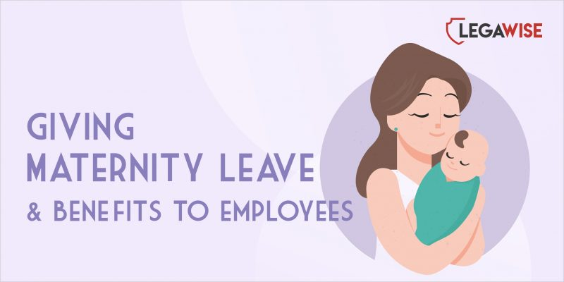 Giving Maternity Leave to Employees