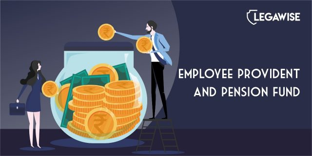 Overview of Employees Provident Fund Law